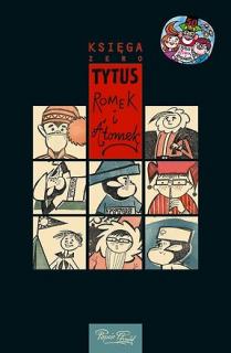 Tytus, Romek i A'Tomek: Księga 0 - okładka