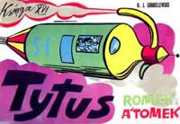 Tytus, Romek i A'Tomek. Księga XVI: Tytus dziennikarzem - okładka