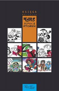 Tytus, Romek i A'Tomek: księga 80-lecia - okładka
