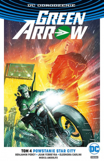 Green Arrow – Powstanie Star City, tom 4 - okładka