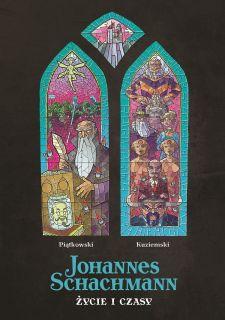 Johannes Schachmann. Życie i czasy - okładka