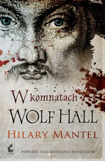 "1. ""W komnatach Wolf Hall"", Hilary Mantel (2009)"