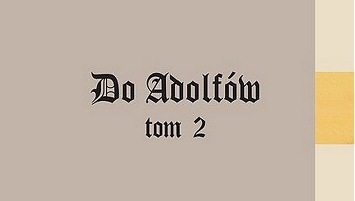Do Adolfów, tom 2 – recenzja mangi