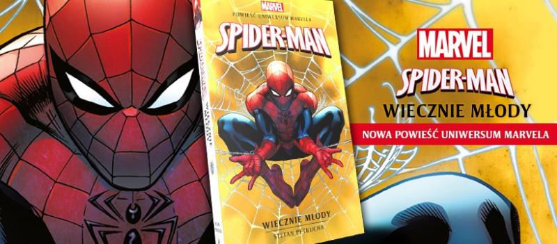 Powieść z Uniwersum Marvela Spider-Man. Wiecznie młody już w księgarniach