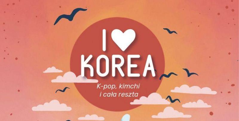 Chcesz poznać koreańską popkulturę? Ta książka ci ją przybliży