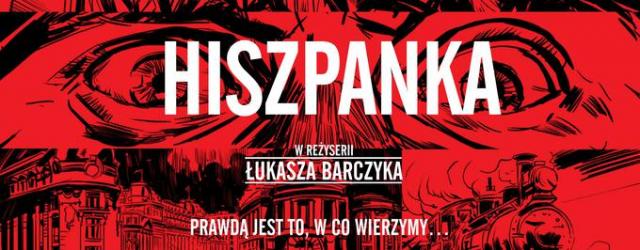"Napakowana efektami polska superprodukcja. Zwiastun filmu ""Hiszpanka"""