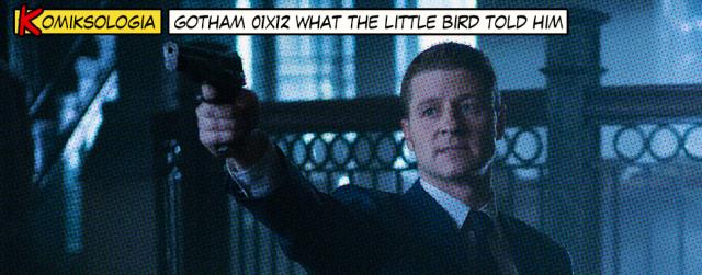 """""""Gotham"""" 01×12 – odwołania do komiksów"""
