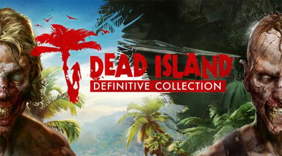Szczegóły polskiego wydania gry Dead Island: Definitive Collection