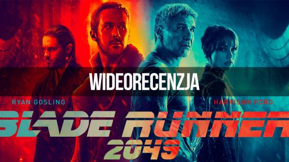 Blade Runner 2049 – wideorecenzja