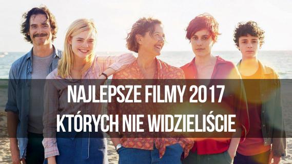 naEKRANACH #105 – Najlepsze filmy 2017 roku, których nie widzieliście