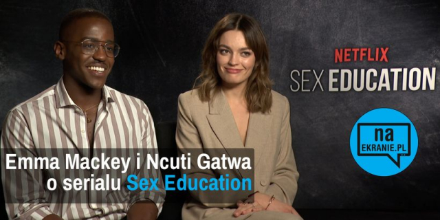 Emma Mackey i Ncuti Gatwa o serialu Sex Education [VIDEO WYWIAD]