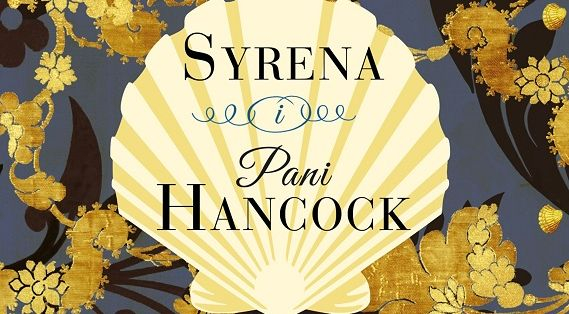 Syrena i Pani Hancock – recenzja książki