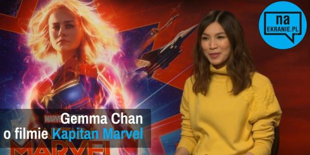 Kapitan Marvel – Gemma Chan opowiada nam o filmie MCU. Obejrzyj wideo wywiad