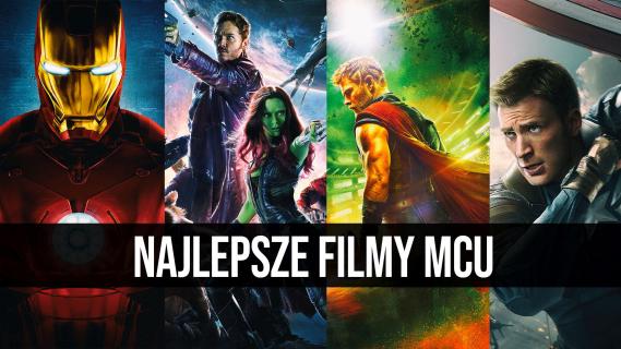 Najlepsze filmy Kinowego Uniwersum Marvela    naEKRANACH #137