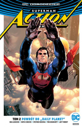 "Superman. Action Comics #02: Powrót do ""Daily Planet"""