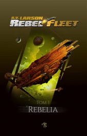 Rebel Fleet. Rebelia