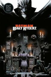 Batman. Biały Rycerz