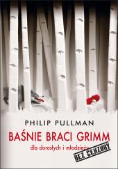 Baśnie braci Grimm dla dorosłych i młodzieży