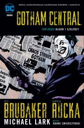 Gotham Central #02: Klauni i szaleńcy