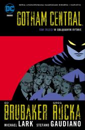 Gotham Central #03: W obłąkanym rytmie
