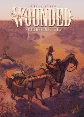 Wounded #01: Skradzione lata