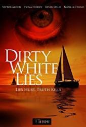 Dirty White Lies