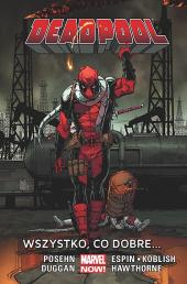 Deadpool #09: Wszystko, co dobre…
