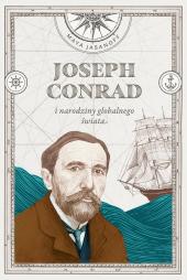 Joseph Conrad i narodziny globalnego świata