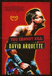 You Cannot Kill David Arquette