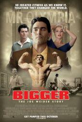 Bigger: Historia Joego Weidera