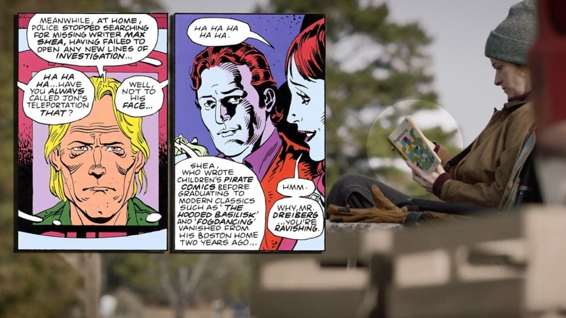 """Na początku 4. odcinka widzimy, że pani Clark czyta książkę zatytułowaną """"Fogdancing"""". W komiksach o Strażnikach jej autorem był Max Shea, ten sam, który napisał także """"Tales of the Black Freighter"""", komiks, którego motywy niejednokrotnie pojawiały się na kartach historii. Sam Shea pomagał Ozymandiaszowi w stworzeniu gigantycznej kałamarnicy (warto dodać, że nie wiedział o jej prawdziwym przeznaczeniu); ostatecznie zginął, gdy jego mocodawca, chcąc ukryć swoje zamiary, wysadził w powietrze łódź ze współpracownikami."""