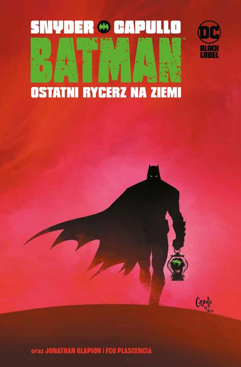 Batman – Ostatni rycerz na Ziemi, tom 1 okładka